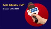 foto: Konkurs Wideo MMS w iTVP